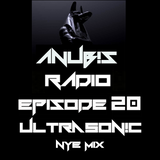 Anubis Radio - Episode 20 - Ultrasonic NYE