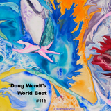 Doug Wendt's ALL WORLD BEAT #115 - mixed March 1st 2015
