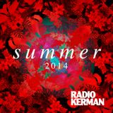 RadioKerman - Summer 2014