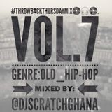 DJ Scratch(The Cut-Master) - #ThrowBackThursdayMix (Vol.7)