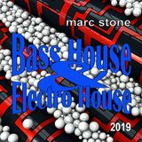 Marc Stone - Bass House & Electro House Mix