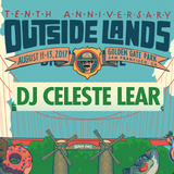 DJ Celeste @ Outside Lands Music Festival - Mashed Up & Remixed