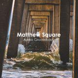 Matthew Square - Ayeko Groovecast