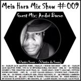 MHMS-009-GuestMix-Andre Bacon-Classic House