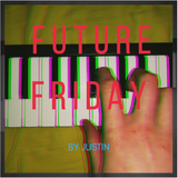 Future Friday - Episode 001