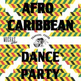 Tropical Fever- Afro Caribbean Dance Party