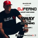 DJ Ferno - Sway In The Morning on Shade45 (8-22-2016)