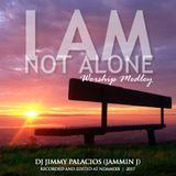 I am Not Alone Worship Medley 2017