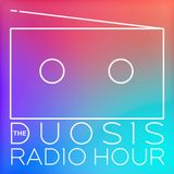 The Duosis Radio Hour 060