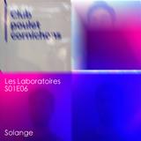 LES LABORATOIRES - S01E06 Club Poulet Cornichons - 10/11/2016 - RADIODY10.COM