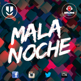 Mala Noche - @UnderTv