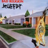 """Bad Religion """"Suffer"""" is the featured album, plus The Boys, Leatherface, 5 Finger Death Punch, 999"""