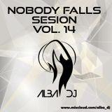 Alba Dj - Nobody falls Sesion vol. 14