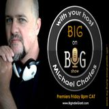 B.I.G on Big Episode 6 with your host Michael Charles.