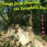 Songs from Beneath the Spaghetti Tree, Volume 8