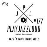 PJL sessions #177 [jazz 'n world vibes]