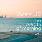 Evoque - The Breath Of Morning vol.9