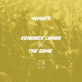 DJ Myshits - Kendrick Lamar and The Game
