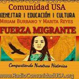 Fuerza Migrante con Marita Reyes y Miriam Burbano-Radio Comunidad USA Episodio 005 091217