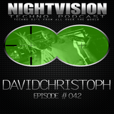 42_davidchristoph_-_nightvision_techno_podcast_42_pt2