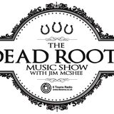 Graham Dawson Interview on The Dead Roots Music Show - 6 Towns Radio