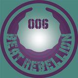 BeatRebellion Podcast 006