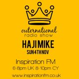 Outernational with Haji Mike on InspirationFM Sunday 4th November 2018