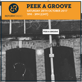 Peek A Groove 28th October 2017