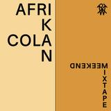 Weekend Mixtape #33: Afrikan Cola