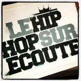 Le Hip-Hop Sur Écoute - 2e écoute !