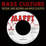 Bass Culture - March 23, 2015 - From the Reggae Underground