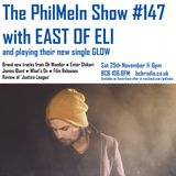 The PhilMeIn Show #147 with East of Eli