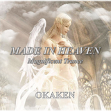 MADE IN HEAVEN(Magnificent Trance)