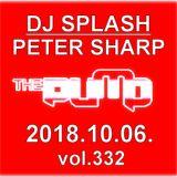Dj Splash (Peter Sharp) - Pump WEEKEND 2018.10.06 - HOUSE SESSION