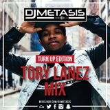 #ToryLanez Mix (Turn Up Edition) | Tweet @DJMETASIS