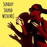 Sunday Sound with MIJ 25.01.15