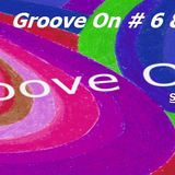 Groove On 6 - 7 June 18 2016 Acxit Web Radio RobO