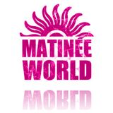 Matinee World 2-Marzo-2013