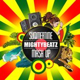 MightyBeatz - Summertime Mash Up