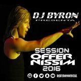 Dj Byron - Session Offer Nissim 2016