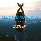 ELECTRO POSE PT2 BY IANFLORS 0614 30MN