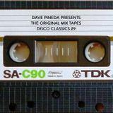 Dave Pineda Presents The Original Mix Tapes - Disco Classics 9
