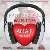 Dj Phyll - East African Valentines Affaire