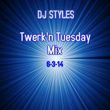 Twerk'n Tuesday Mix 6-3-14