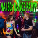 NAI 80s Dance Party
