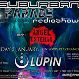 SuburbanParade RadioShow 013 with Lupin (Ovnimoon Rec/Suburban Sound Spain)