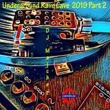 DJ.Majcher - Underground Rave Cave  2019 Part 2 (Finale)