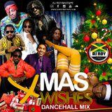 DJ ROY XMAS WISHES DANCEHALL MIX [DEC 2018]