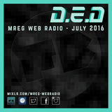D.E.D Presents: Fat Badger Podcast - MREG Web Radio 13.07.16