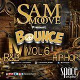 SAM SMOOVE - BOUNCE VOL 6 - MIXTAPE